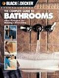 Complete Guide To Bathrooms Ideas & Projects
