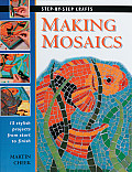 Making Mosaics (Step-By-Step Crafts) Cover
