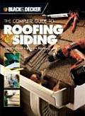 Complete Guide to Roofing & Siding: Installation, Repair, Maintenance, Finishing