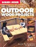Complete Guide To Outdoor Wood Projects