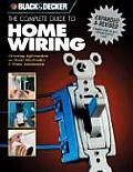 Complete Guide to Home Wiring Including Information on Home Electronics & Wireless Technology