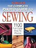 Complete Photo Guide to Sewing 1100 Full Color How To Photos