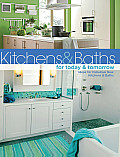 Kitchens & Baths for Today & Tomorrow Ideas for Fabulous New Kitchens & Baths