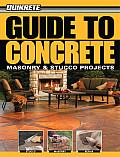 Quikrete Guide to Concrete: Masonry & Stucco Projects (Quikrete)