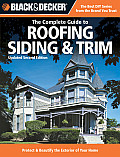 Black & Decker Complete Guide To Roofing Siding & Trim (2ND 08 Edition)