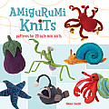 Amigurumi Knits: Patterns for 20 Cute Mini Knits Cover