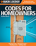 Black & Decker Codes for Homeowners: Electrical Codes, Mechanical Codes, Plumbing Codes, Building Codes (Black & Decker Complete Guide To...) Cover