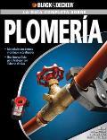 La Guia Completa Sobre Plomeria: Materiales Moernos y Codigos Actualizados -Una Nueva Guia Para Trabajar Con Tuberia de Gas (Black & Decker Complete Guide To...)