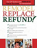 Remodel Replace Refund!: Your DIY Guide to the 2009-2010 Federal Tax Credit for Homeowners