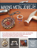 Complete Photo Guide to Metal Jewelry Making