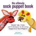 The Ultimate Sock Puppet Book:...