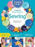Creative Kids Complete Photo Guide to Sewing: Family Fun for Everyone - Terrific Technique Instructions - Playful Projects to Build Skills (Creative Kids)