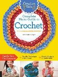 Creative Kids Complete Photo Guide to Crochet (Creative Kids)
