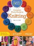 Creative Kids Complete Photo Guide to Knitting (Creative Kids)