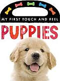Puppies (My First Touch and Feel Books) Cover