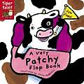 A Very Patchy Flap Book (Pattern Flap Board Books)