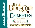 The Bible Cure for Diabetes: Ancient Truths, Natural Remedies and the Latest Findings for Your Health Today with Book (Bible Cure)