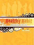 Ms. Sally's Healthy Habit Calendar Journal - For Teens and Teacher's Guide