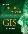 Thinking about GIS 2nd Edition Geographic Information System Planning for Managers