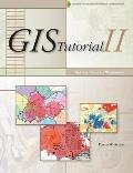 GIS Tutorial Two: Spatial Analysis Workbook (Tutorial)