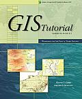 GIS Tutorial: Workbook for ArcView 9, Third Edition