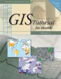 GIS Tutorial for Health (Updated for Arcgis 9.3)