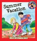 Summer Vacation: A Story about Patience (Hero Club)