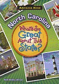Arcadia Kids||||North Carolina: What's So Great About This State?