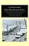 Old Deadwood Days: The Real Wild West of My Childhood
