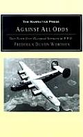 Against All Odds Shot Down Over Occupied Territory in WWII