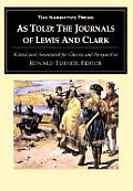 As Told The Journals Of Lewis & Clark