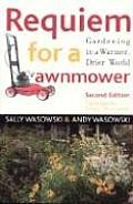 Requiem for a Lawnmower: Gardening in a Warmer, Drier World