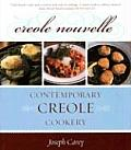 Creole Nouvelle Contemporary Creole Cookery