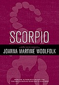 Scorpio Joanna Woolfolks Sun Sign Series