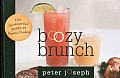 Boozy Brunch: The Quintessential Guide to Daytime Drinking Cover