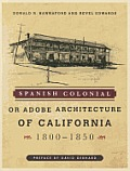 Spanish Colonial or Adobe Architecture of California: 1800-1850 Cover