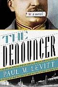 Denouncer The A Novel