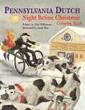 Pennsylvania Dutch Night Before Christmas Coloring Book by Chet Williamson
