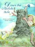 Down the Crawfish Hole