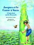 Jacques Et La Canne ? Sucre: A Cajun Jack and the Beanstalk