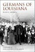 Germans Of Louisiana by Ellen C. Merrill