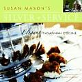 Susan Mason's Silver Service:...