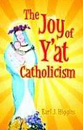 The Joy of Y'At Catholicism Cover
