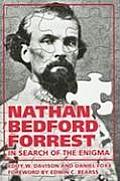 Nathan Bedford Forrest: In Search...