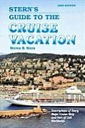 Stern's Guide to the Cruise Vacation (Stern's Guide to the Cruise Vacation)