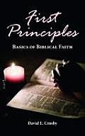 First Principles: Basics of Biblical Faith