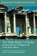 The 'Belly-Myther' of Endor: Interpretations of 1 Kingdoms 28 in the Early Church