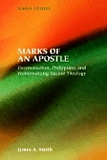 Marks of an Apostle: Deconstruction, Philippians, and Problematizing Pauline Theology