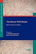 The Desert Will Bloom: Poetic Visions in Isaiah