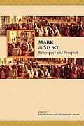 Mark as Story: Retrospect and Prospect